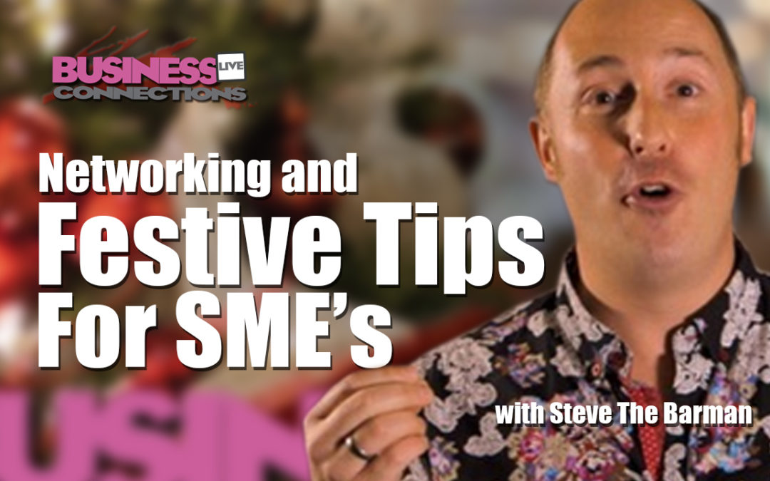 Networking Festive Tips For SMEs BCL110