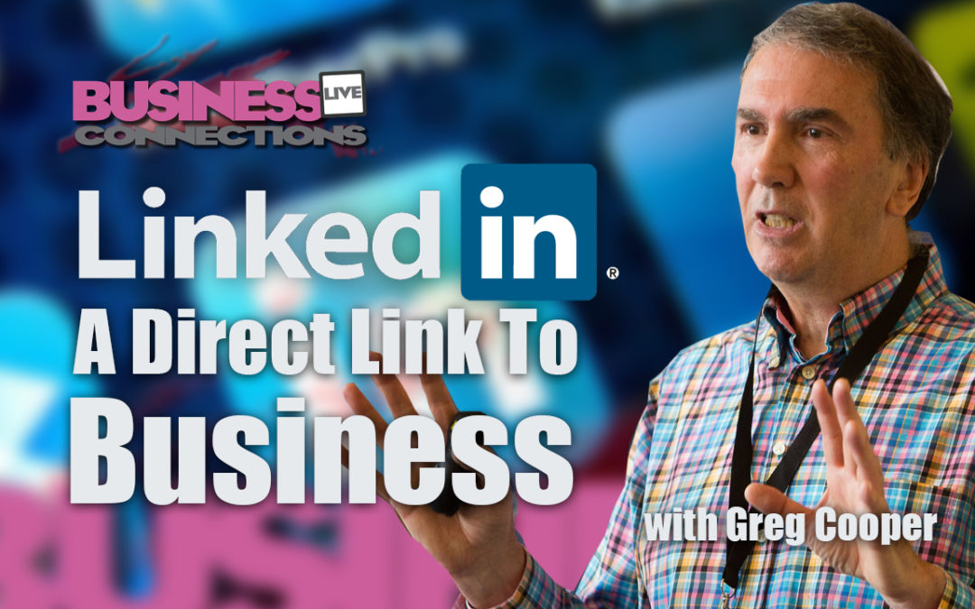 LinkedIn Your Direct Link to New Business Opportunities BCL121
