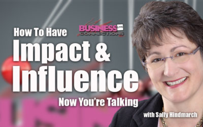 How To Have Impact And Influence BCL124