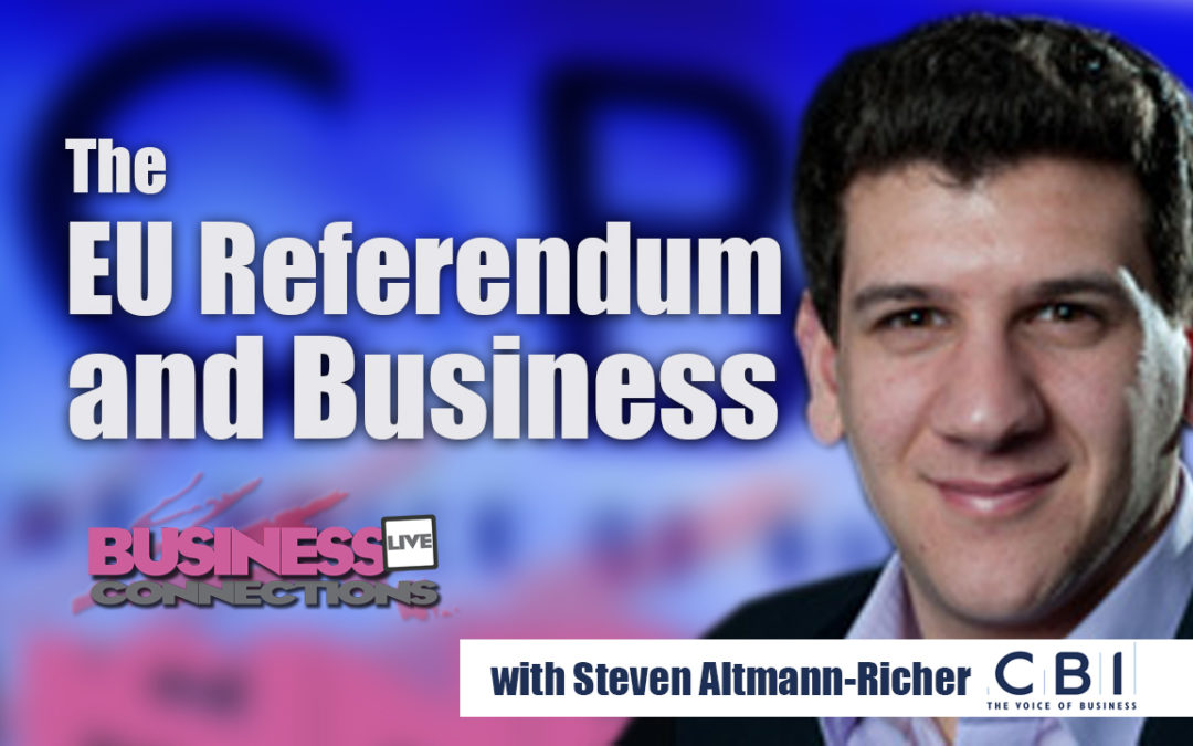 The EU Referendum And Business BCL123