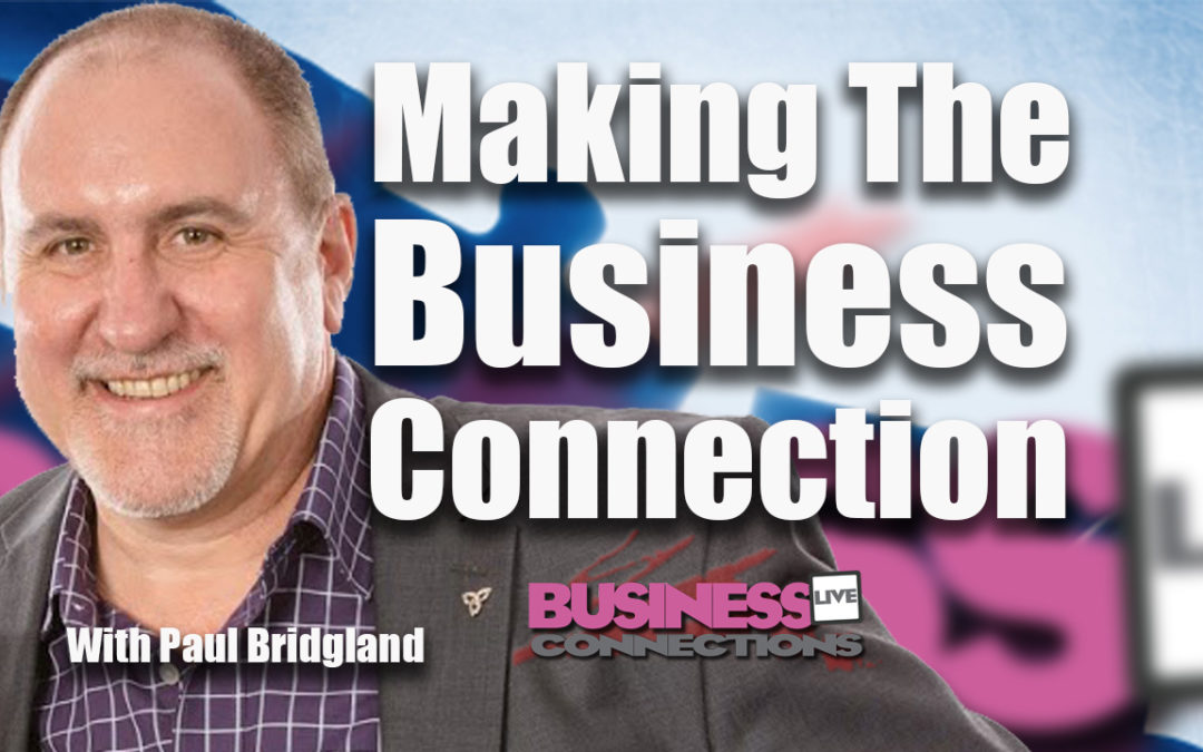 How To Make Business Connections BCL 128