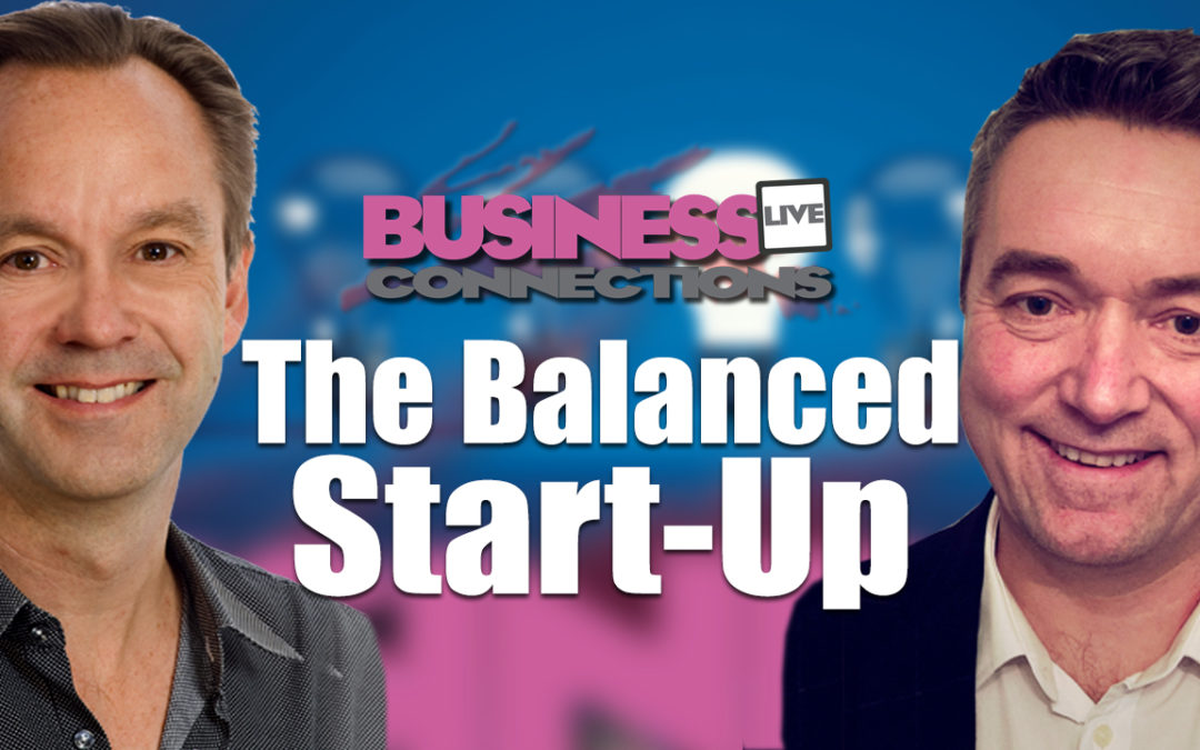 Prepare Your Business to Succeed – The Balanced Start-Up BCL166