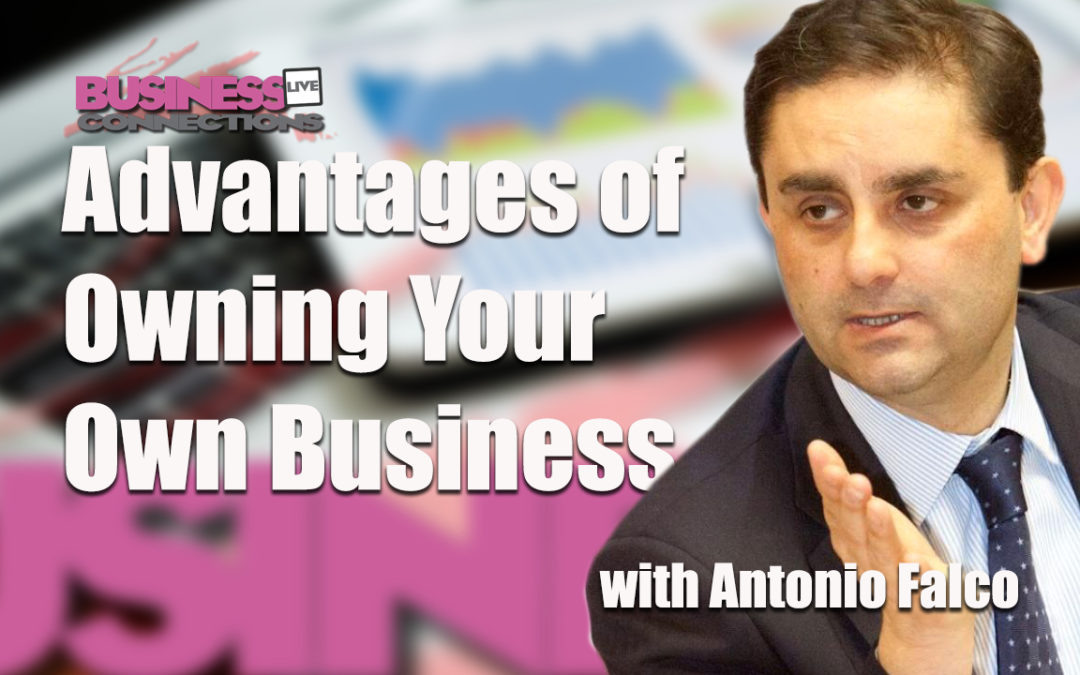 Advantages Of Owning Your Own Business BCL 174
