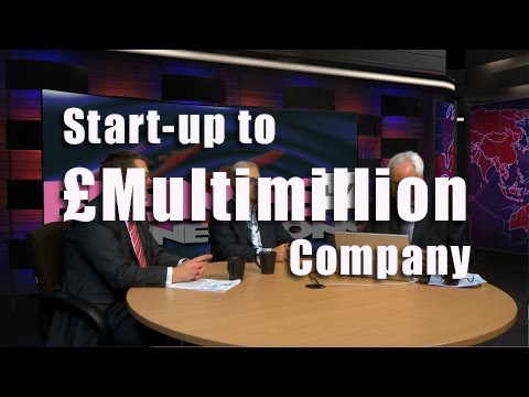 Business Startup to a Multimillion pound company BCL09