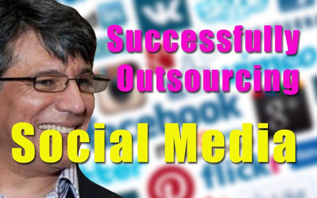 How to Successfully Outsource Social Media for Your Business BCL34