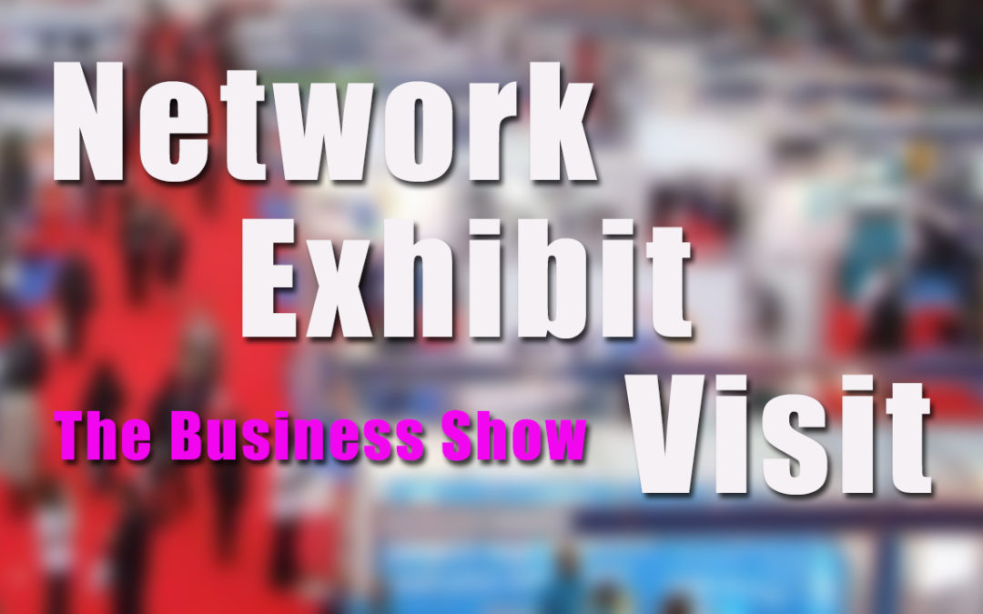 How to Network Exhibit and Visit a Business Show BCL35