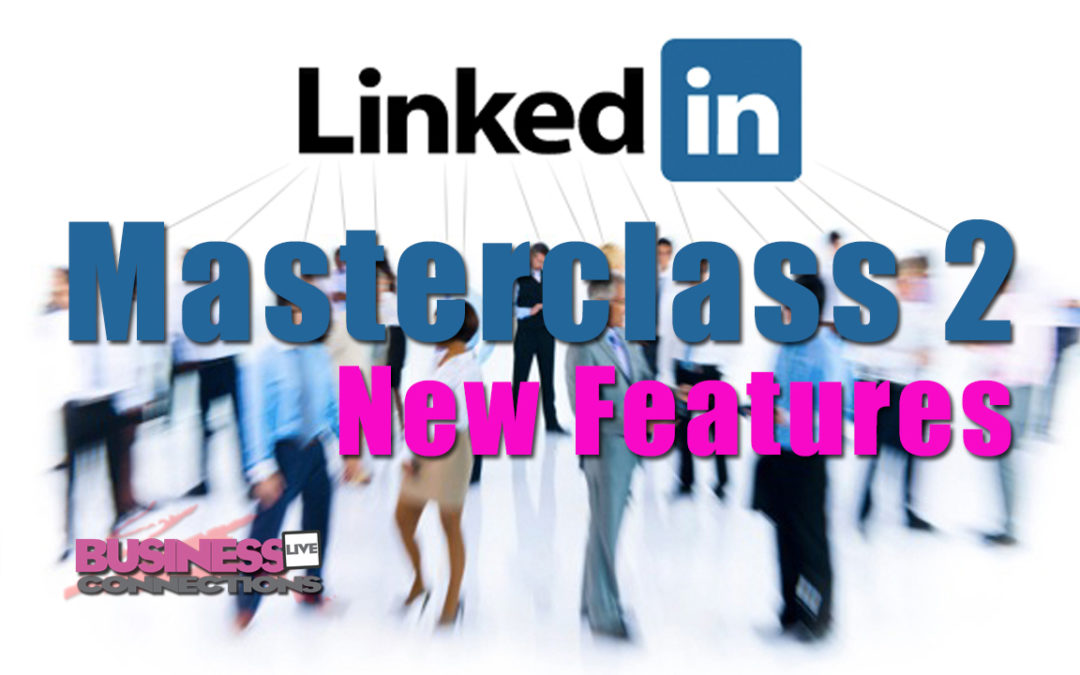LinkedIn Masterclass 2 The Power of LinkedIn