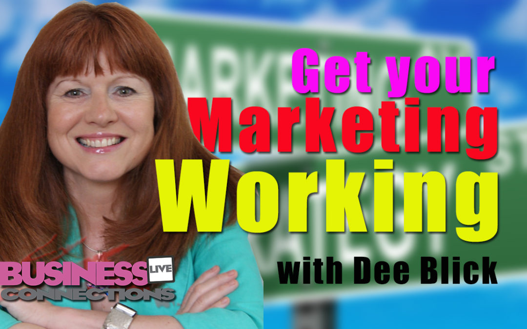 Dee Blick Get your Marketing Working