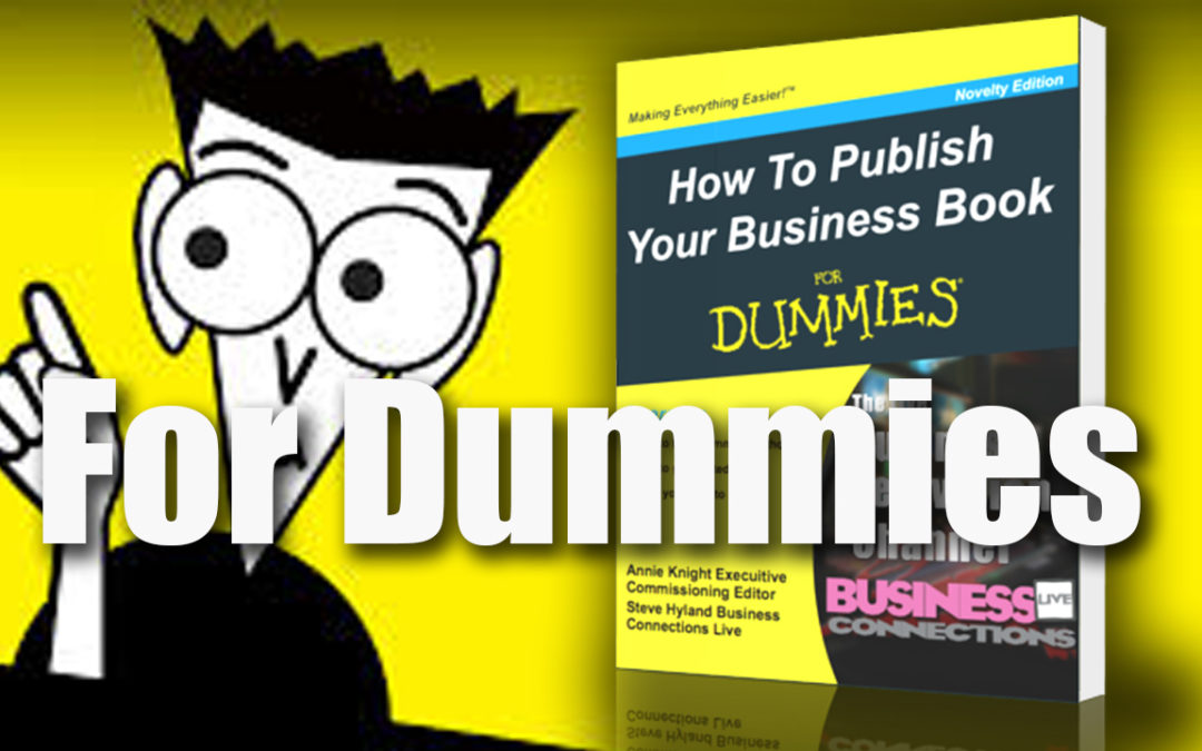 For Dummies How To Publish Your Business Book BCL51