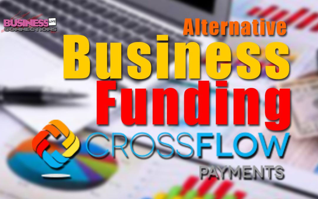 How to find Alternative Business Funding with Crossflow BCL56