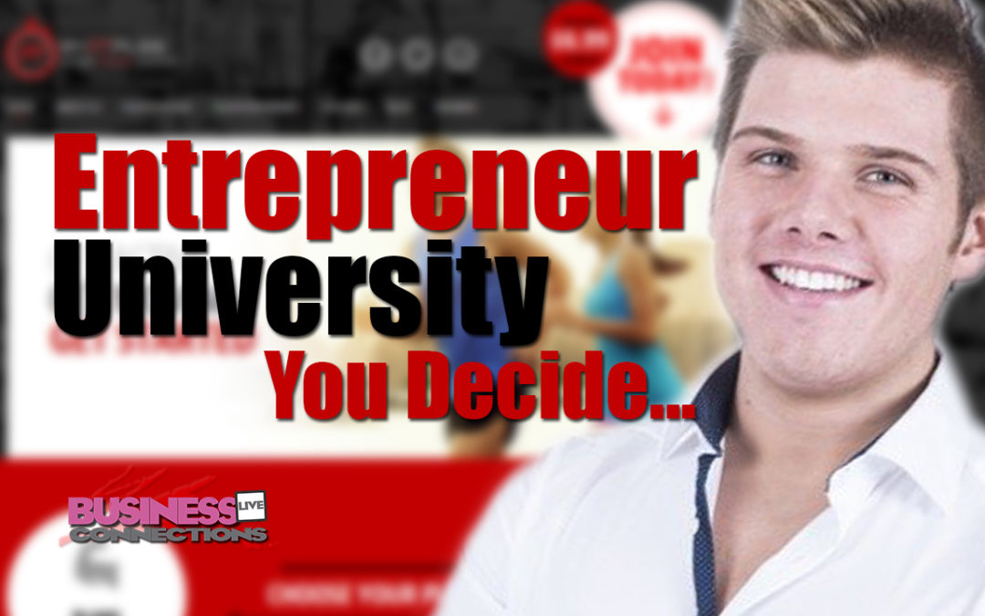 Entrepreneur or University BCL69
