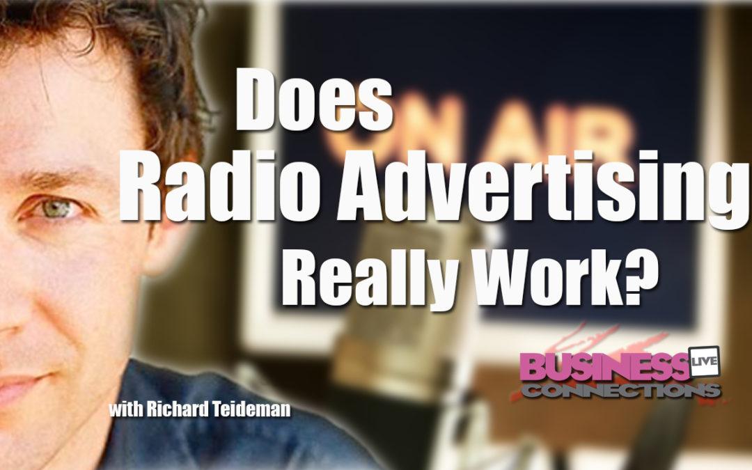 Richard Tideman Does Radio Advertising Really Work