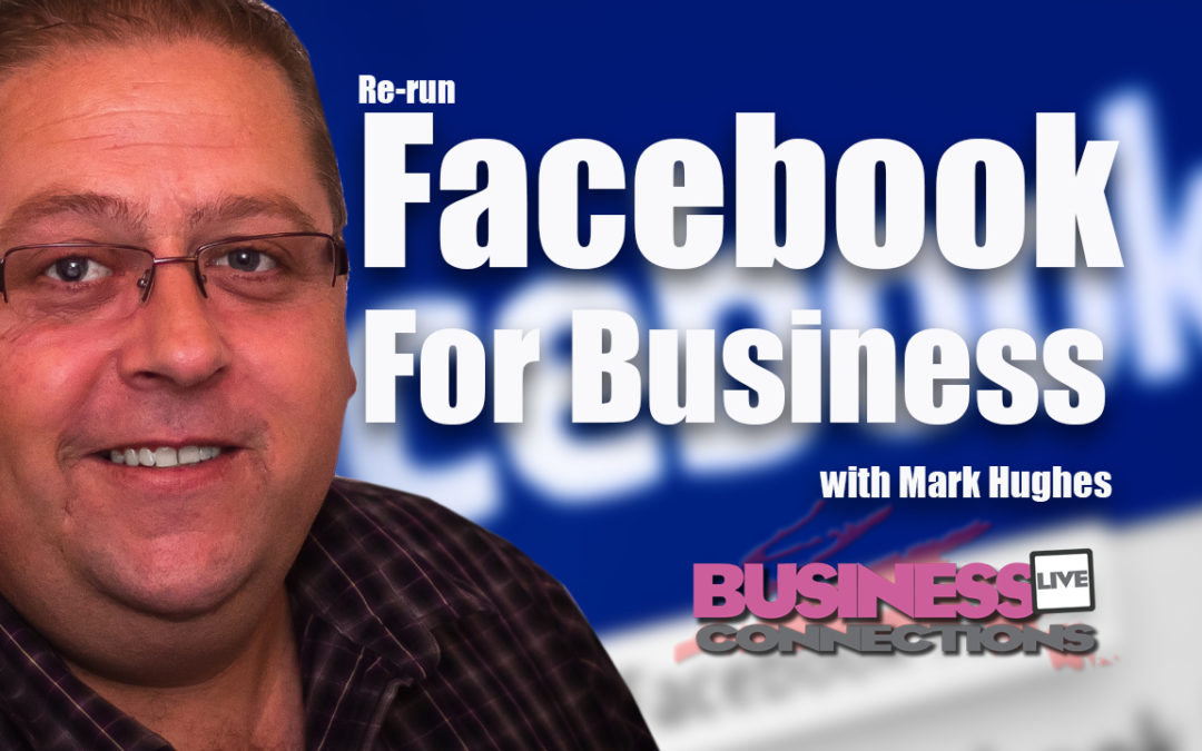 Facebook for Business Re-Run BCL93