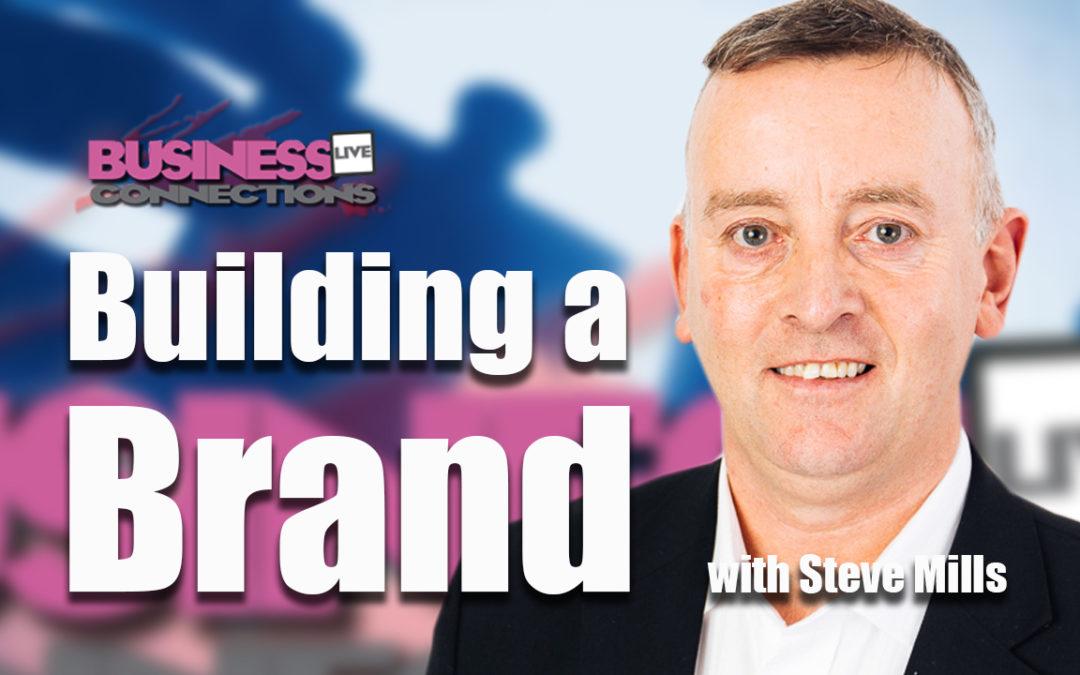 Build a brand Steve Mills