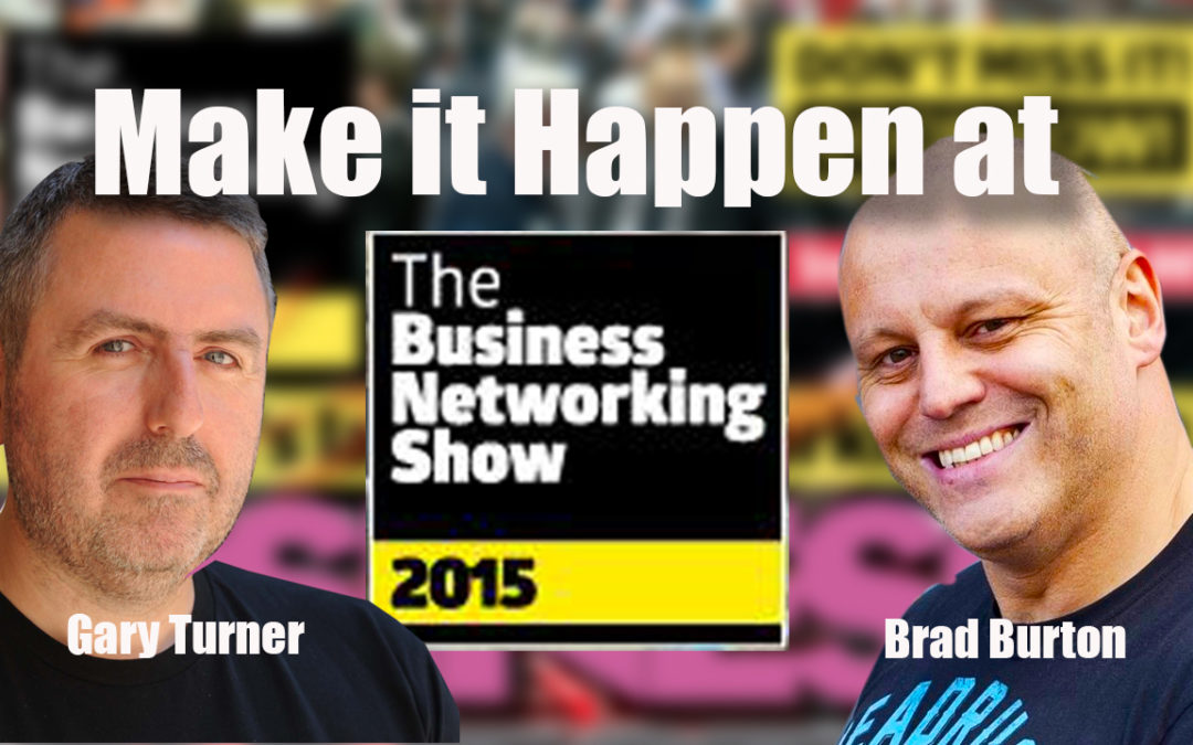 Business Networking Show 2015 Gary Turner Brad Burton