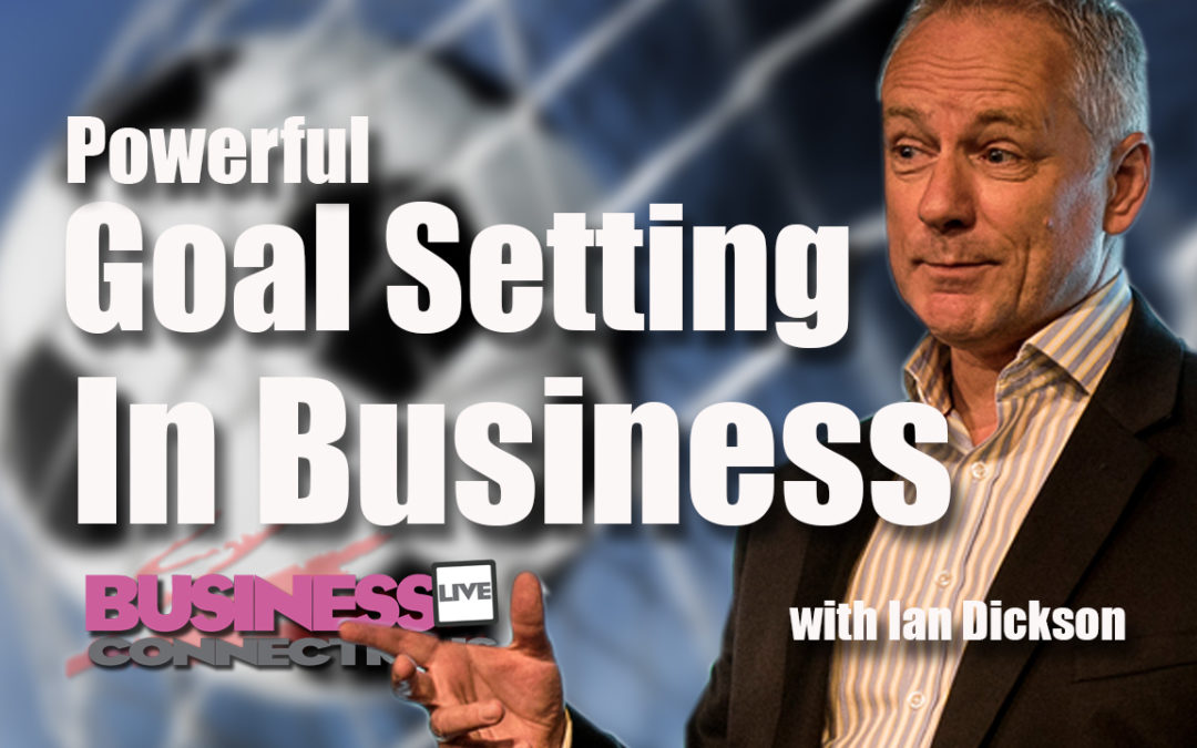 How To Set Successful Business Goals BCL 98