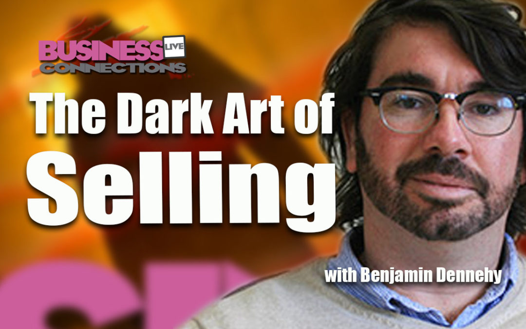 The Dark Art of Selling Benjamin Dennehy