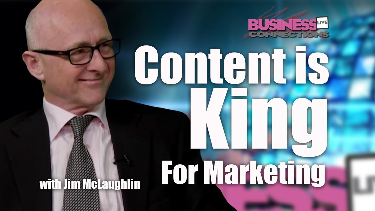 Jim McLaughlin Content Is King