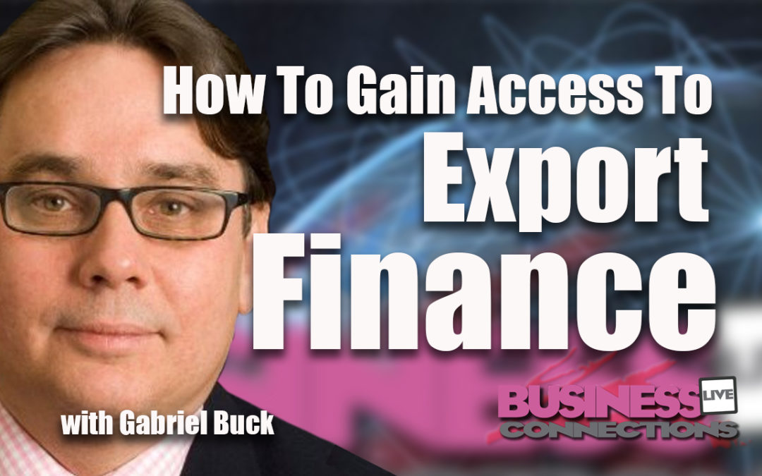 How To Gain Access To Export Finance BCL130