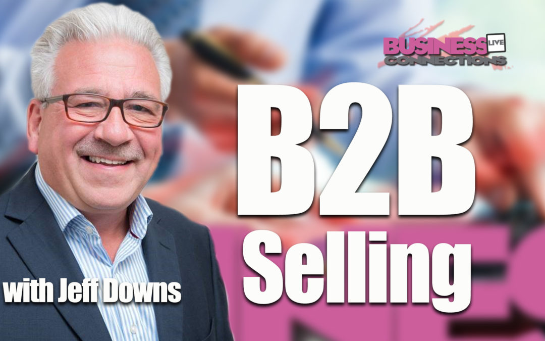 Jeff Downs B2B Selling