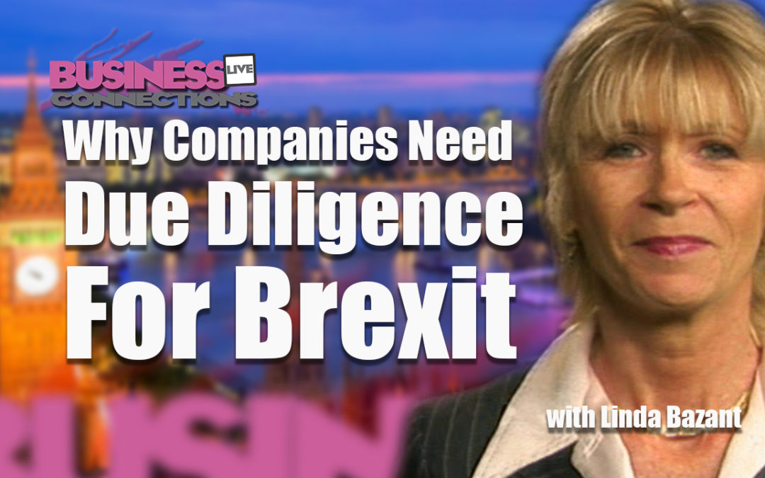 Why Companies Need Due Diligence For Brexit BCL158