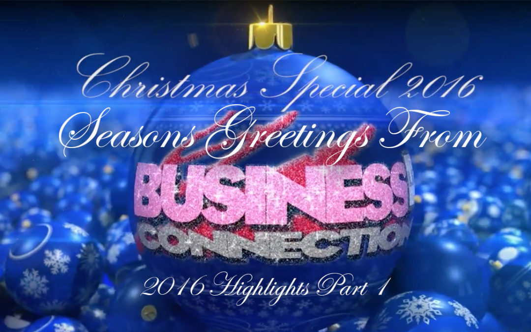 The Christmas show 2016 from Business Connections LIve TV