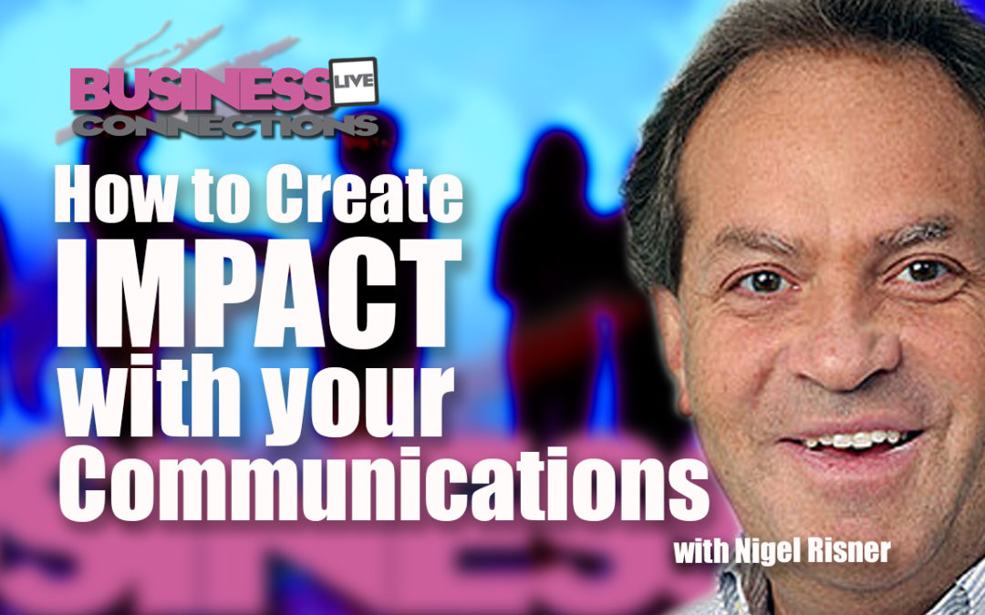 How to create impact with your communications