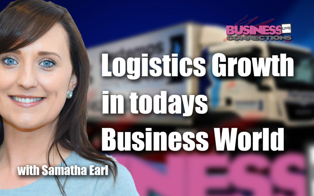 logistics growth in today's business world