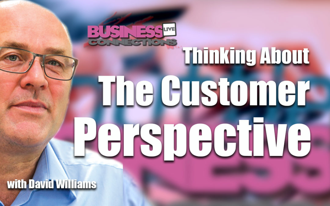 Thinking About The Customer Perspective