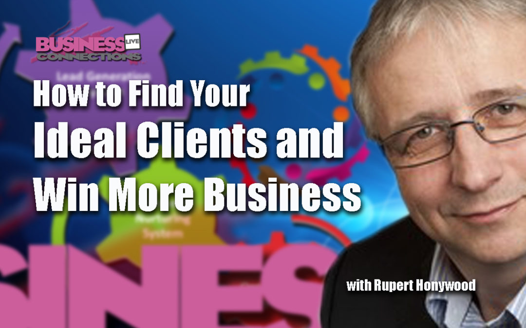 How to Find your Ideal Clients and Win More Business