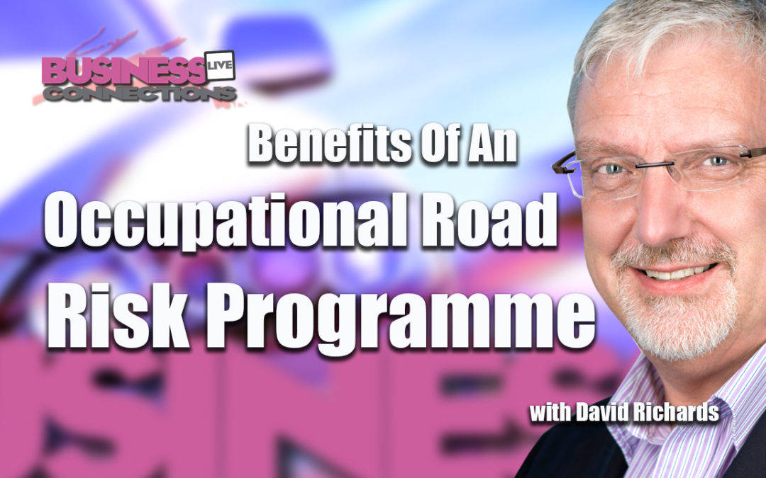 occupational road risk programme with David Richards