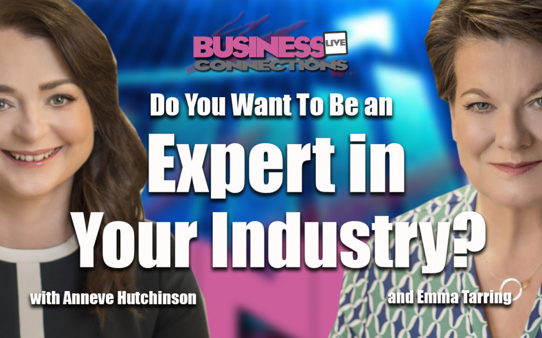 Do You Want To Be an Expert in Your Industry