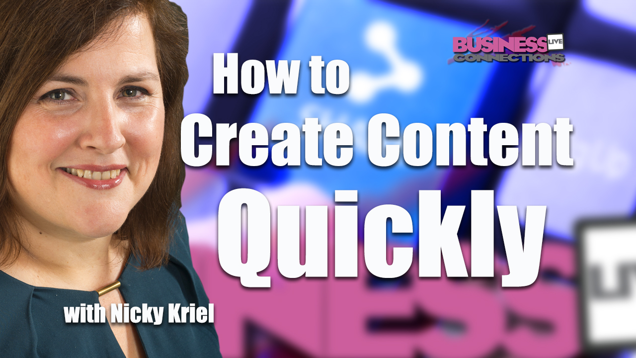 Nicky Kriel How to Create Content Quickly