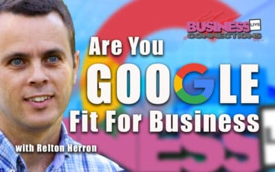 Are You Google Fit For Business BCL246