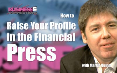 Raise your Profile in the Financial Press