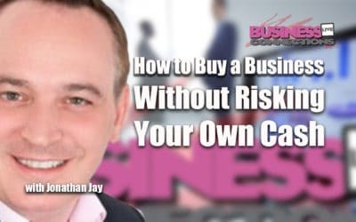 How to Buy a Business Without Risking Your Own Cash BCL254