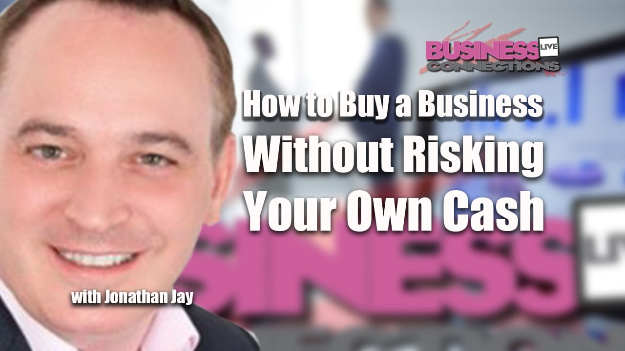 Johnathan Jay How to Buy a Business Without Risking Your Own Cash