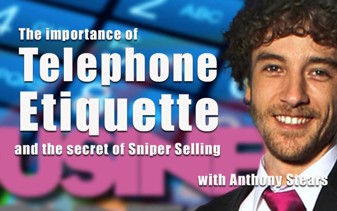 Telephone Etiquette and Sniper Selling BCL255