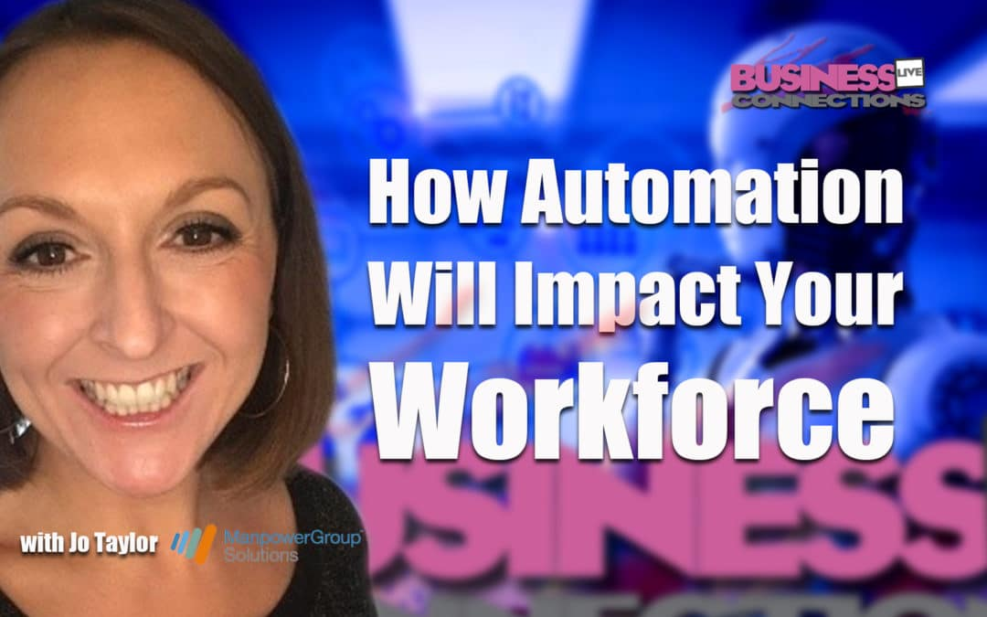 How Automation Will Impact Your Workforce