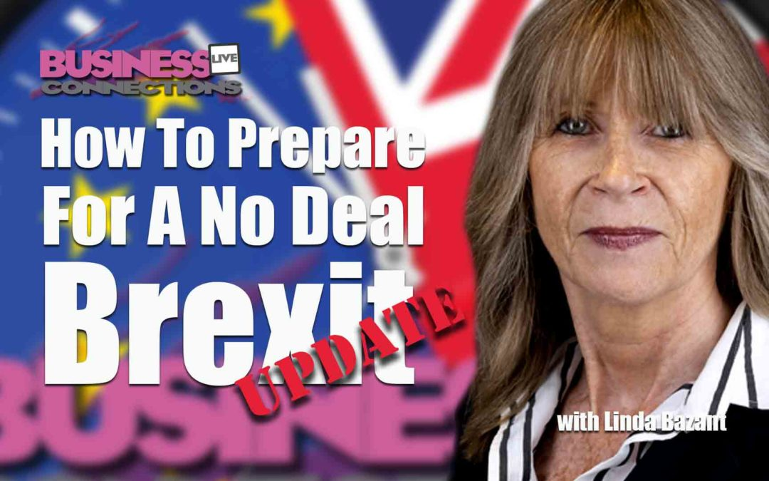 Linda Bazant How To Prepare For A No Deal Brexit Update