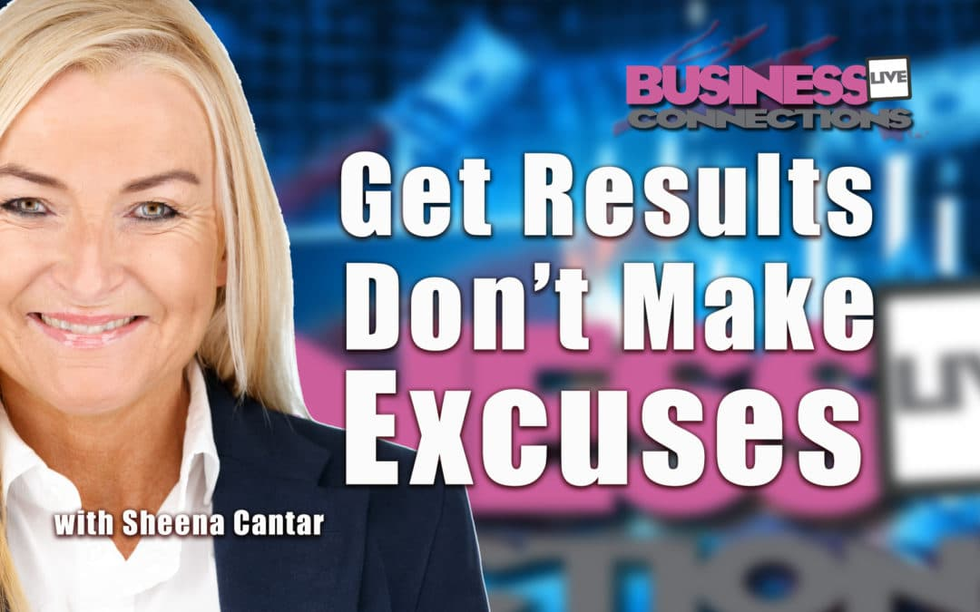 Get Results Don't Make Excuses BCL285