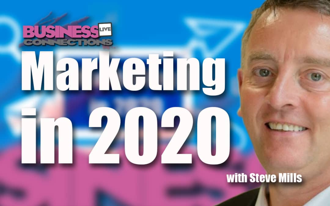 Steve Mills on Businessconnections Live talks Marketing