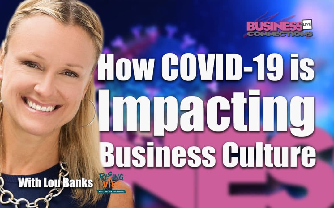 COVID-19 impacting business culture BCL293